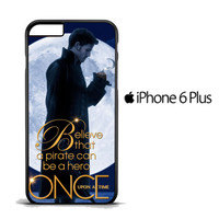 Once Upon a Time Captain Hook Believe F0542 iPhone 6 Plus Case