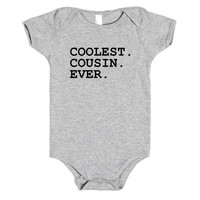 COOLEST COUSIN EVER BABY one-piece