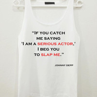 Johnny Depp If You Can Quote Text Women Sleeveless Tank Top Shirt Tshirt