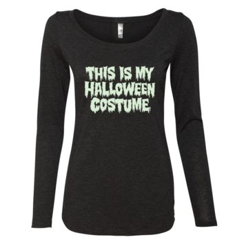 This Is My Halloween Costume Long Sleeve Shirt