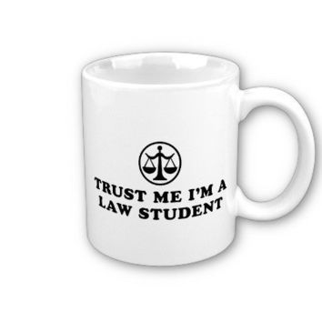 Trust Me I'm A Law Student Mugs from Zazzle.com