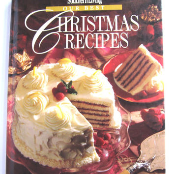 Southern Living Our Best Christmas Recipes 1994