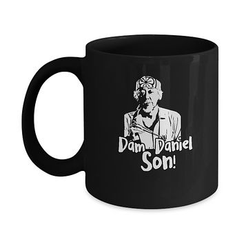 Dam Daniel Son! Funny Karate Coffee Mug