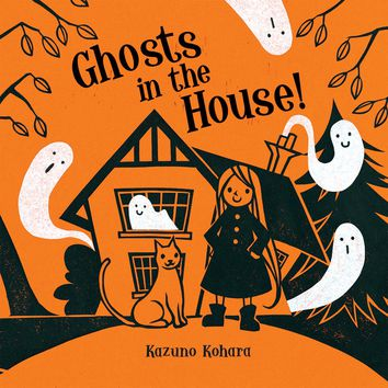 Ghosts in the House! Board book – July 17, 2012