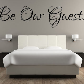Be Our Guest Decal, Guest Room Decal