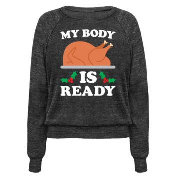 MY BODY IS READY: TURKEY PULLOVERS