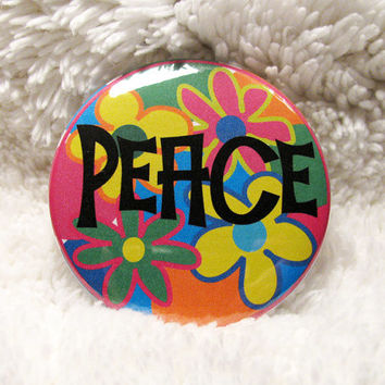 PEACE Pin Back Badge - Flower Child Hippie Retro Style PEACE Mirror - PEACE Magnet - Geek Girl Gift