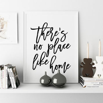 "Inspiring Wizard of Oz Quote ""There's No Place Like Home"" Inspirational Quote Print Motivational Poster Black and White Typography Poster"