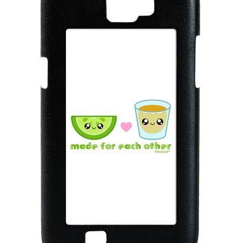 Cute Tequila Shot and Lime - Made For Each Other Galaxy Note 2 Case  by TooLoud