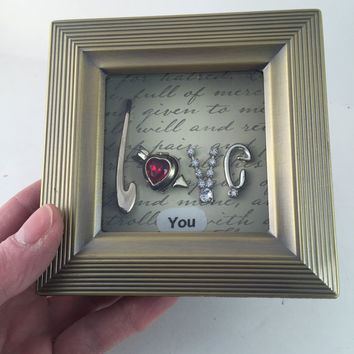 Love Framed Jewelry Keepsake Picture Art Inspirational Encouragement Valentine Gift Reclaimed Up cycled Repurposed Shadowbox Vintage ooak