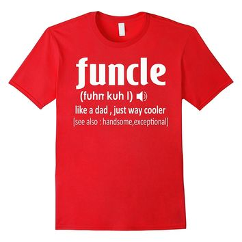 Men's Funny Uncle Funcle Definition Gift T-Shirt