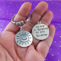 You are my sunshine my only sunshine keychain, mothers day gifts, grandparents day gift, daughters birthday, valentines day gift, girlfriend