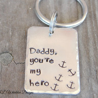Daddy Key Chain, Daddy You're My Hero Key Chain, Hand Stamped Key chain, Key Chain, Daddy Keychain, Gift for Dad