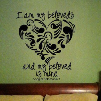 I'm  my beloved's and my beloved is mine, Bible Scripture Vinyl Wall Art Decal