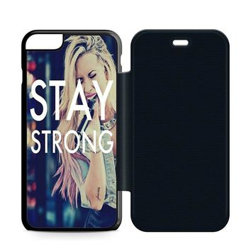 Stay Strong Demi Lovato Leather Wallet Flip Case iPhone 6 Plus | 6S Plus