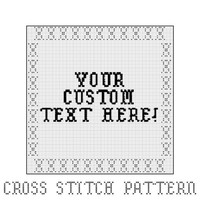 Custom Made, Custom Order, Cross Stitch Pattern, Your Own Pattern, Home Decor