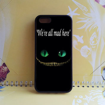 ipod 4 case,ipod 5 case,iphone 4 case,iphone 5 case,we are all in mad here,Cat,iphone 5C case,iphone 5S case,samsung s5 active,htc one case