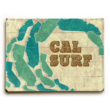 Cal Surf by Artist Wade Koniakowsky Wood Sign