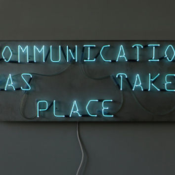 Communication - handmade neon sign