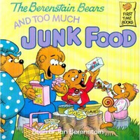 The Berenstain Bears and Too Much Junk Food - Walmart.com