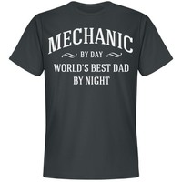 Mechanic by day world's best dad by night