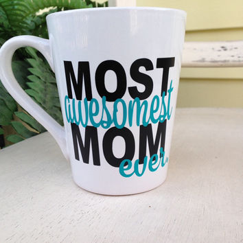 Mom coffee mug, gift for mon, mothers day gift, coffee cup, mothers day mug, worlds best mom, best mom ever, best mom mug, coffee cup