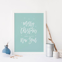 Merry Christmas And Happy New Year,Christmas Poster,Christmas Print,Happy New Year,Winter Digital Art,Typography print,Wall Art,Nursery