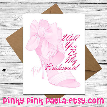 Will You Be My Bridesmaid? * Mother Sister Aunt Cousin Mom Best Friend Wedding Bachlorette Bachlor Husband Wife Congratulations Hitch Sexy
