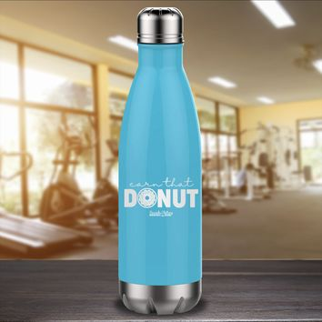 Earn That Donut Laser Etched Water Bottle