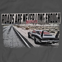 Dodge DAYTONA 1969 Roads Are Never Long Enough For Muscle Cars T-Shirt Tees Women Men Gift Idea Apparel T Shirt