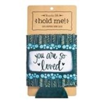 You Are So Loved Drink Sleeve