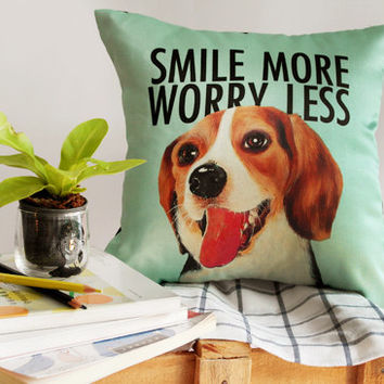 Pillow cover Cushion Pillow satin print 14 inch with Beagle dog Text Smile more worry less
