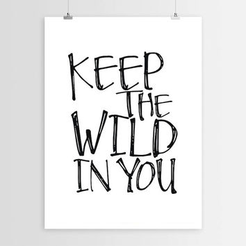 "PRINTABLE ""Keep the wild in you"" Typography Print Wall art Adventure Quote Inspirational quote Motivational Art Wall decor INSTANT DOWNLOAD"