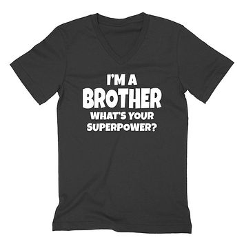 I'm a brother what 's your superpower? Pregnancy announcement new brother to be best bro brother  V Neck T Shirt