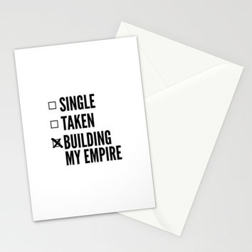 SINGLE TAKEN BUILDING MY EMPIRE Stationery Cards by CreativeAngel