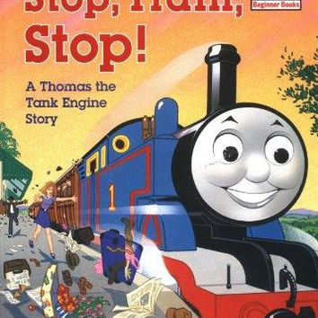 Stop, Train, Stop!: A Thomas the Tank Engine Story (Thomas the Tank Engine)