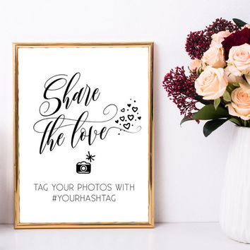 Share the love sign, Personalized wedding sign, Custom made sign, Custom wedding sign, Wedding hashtag sign printable, Social media sign