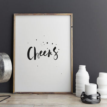 "BAR ART""CHEERS""Typography Art,Motivational & Inspirational Quote,Best Words,Bar Print,Watercolor Design,Typographic,Cheers,Gift Idea,Instant"