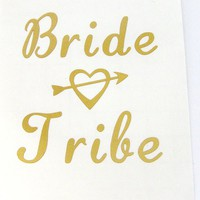 Bride Tribe Vinyl Decal - Wedding Decal - Vinyl Sticker - Bride Decal - Mug Decal - Tumbler Decal - Laptop Decal
