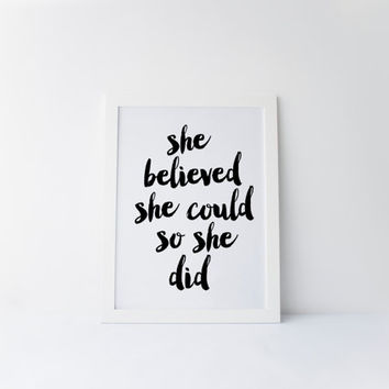 She Believed She Could So She Did, Motivation, Inspirational Print, Office Decor, Home Decor, Gallery Wall Print, Office Art, Printable Art