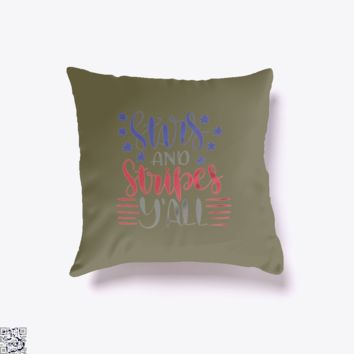 Stars And Stripes Y'all, Independence Day Throw Pillow Cover