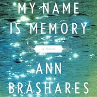 BARNES & NOBLE | My Name Is Memory by Ann Brashares, Penguin Group (USA) Incorporated | NOOK Book (eBook), Paperback, Hardcover, Audiobook