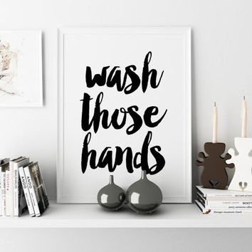 PRINTABLE ART Wash Your Hands bathroom printable art funny wall art funny art bathroom wall decor funny bathroom decor Nursery Decor Poster