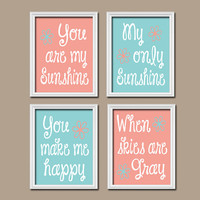 Aqua Coral You Are My Sunshine Set of 4 Wall Art Decor Prints Poster Nursery Child Kid Room Baby Choose Your Quote