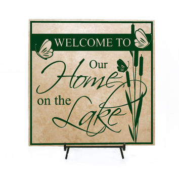 Welcome to our Home on the Lake Personalized Tile Sign, Lake Home Sign, Lake Sign, Welcome Sign , Lake House, Cabin Sign, Father's Day Gift