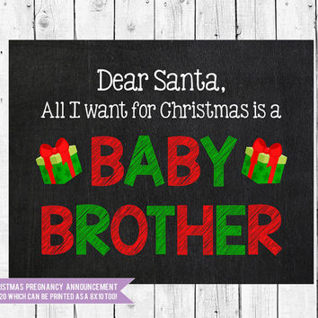 Christmas pregnancy announcement, All I want for Christmas is a baby brother, Christmas Photo Prop, Instant Download JPEG Printable