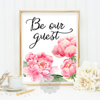 BE OUR GUEST printable art wall art home decor nursery art digital print typographic print guest art quote art typographic quote art print