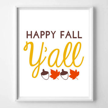 Happy Fall Y'all typography, acorn and fall leaves art print, prints and posters, apartment and dorm decor, digital art, poster