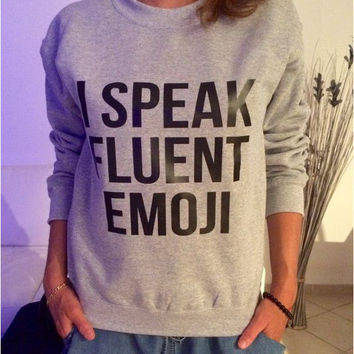 "Gray ""I Speak Fluent Emoji"" Long Sleeve Sweater"