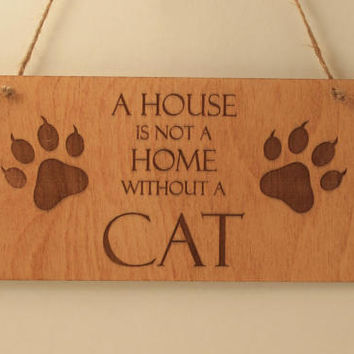 Cat sign Home sign Wall decoration Wood sign Small sign Pet lover gift Sign with quote Free shipping Cat lover Laser engraved Cat paws